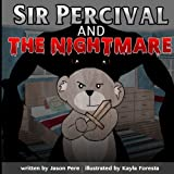 Sir Percival and the Nightmare