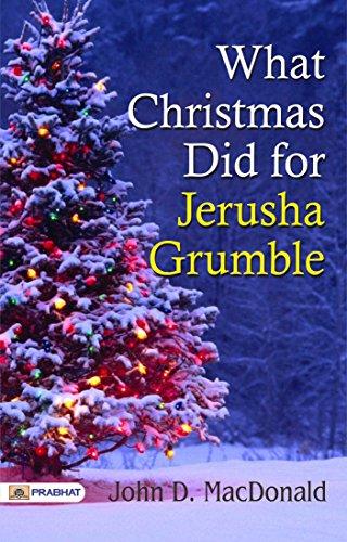 What Christmas Did for Jerusha Grumble (2017 Christmas Uk Singles)