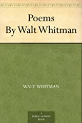 Poems By Walt Whitman Kindle Edition