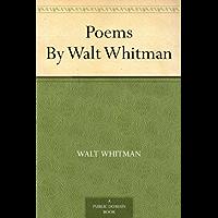 Poems By Walt Whitman (English Edition)