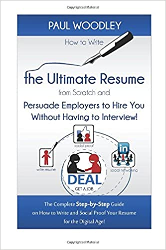 How To Write The Ultimate Resume From Scratch And Persuade Employers