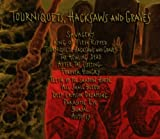 Tourniquets, Hacksaws And Graves ( Cd Jewel Case )