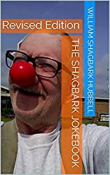 The Shagbark Jokebook: Revised Edition (Shagbark Jokebooks Book 1)