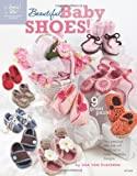 Beautiful Baby Shoes (Annie's Attic: Crochet)