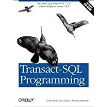 Transact-SQL Programming: Covers Microsoft SQL Server 6.5 /7.0 and Sybase Adaptive Server 11.5 by Kevin Kline (1999-04-11)
