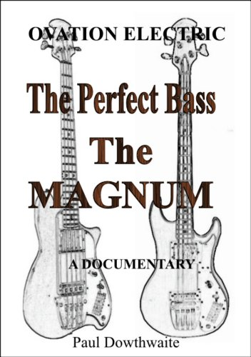The Perfect Bass: The Magnum
