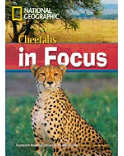 Cheetahs in Focus: 2200 Headwords (Footprint Reading Library)