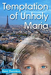 Temptation of Unholy Maria: The Girl with the Transparent Skin (crimes against children)