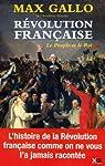La Revolution Française T1 : le peuple et le Roi par Gallo