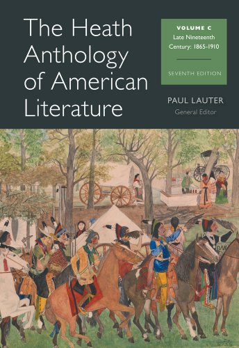 The Heath Anthology of American Literature: Volume C (Heath Anthology of American Literature Series)