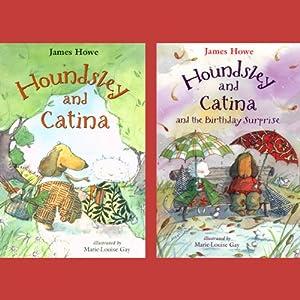 Houndsley & Catina / Houndsley & Catina & The Birthday Surprise Audiobook