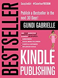 Kindle Bestseller Publishing by Gundi Gabrielle ebook deal