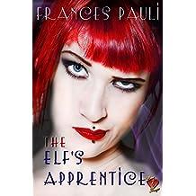 The Elf's Apprentice (Love & Magic Book 1)
