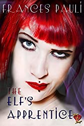 The Elf's Apprentice (Love & Magic Book 1)