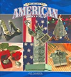 The Guide to American Money Folds, Jodi Fukumoto, 0931548705