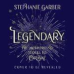 Legendary | Stephanie Garber