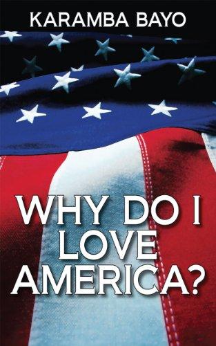 Why Do I Love America? by [Bayo, Karamba]