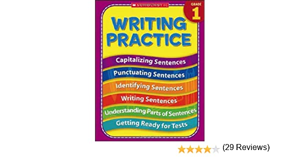 Amazon.com: 1st Grade Writing Practice (Practice (Scholastic ...