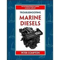 Troubleshooting Marine Diesel Engines, 4th Ed. (IM Sailboat Library)