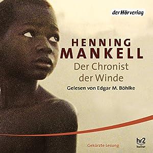 Der Chronist der Winde Hörbuch