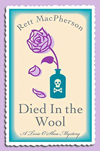 Died in the Wool (Torie O'Shea Mysteries Book 10)