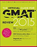The Official Guide for GMAT Review 2015 with Online Question Bank and Exclusive Video