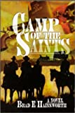 The Camp of the Saints: A Novel by Hainsworth, Brad E.(June 1, 1994) Paperback