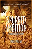 Spurred Ambition, Twist Phelan, 1590583655