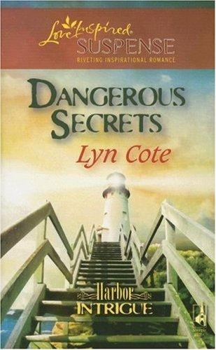 book cover of Dangerous Secrets