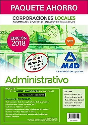 Paquete Ahorro Administrativo de Corporaciones Locales. Ahorro de 66 € incluye Temario General volúmenes 1 y 2; Test del Temario General; ...