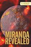 Miranda Revealed, T. J. Henley, 1468582801