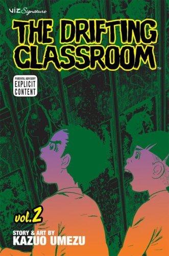- The Drifting Classroom, Vol. 2