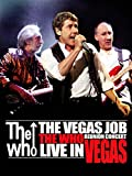 The Who: Vegas Job