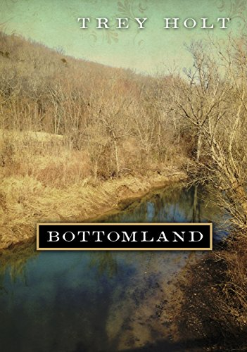 Bottomland: A Novel Based on the Murder of Rosa Mary Dean in Franklin, Tennessee