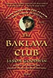 The Baklava Club: A Novel (Investigator Yashim)