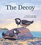 The Decoy, Nathaniel Lachenmeyer, 158726319X