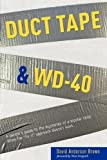 Duct Tape & WD-40: A Parent's Guide to the Mysteries of a Bipolar Child. When the Fix-It Approach Doesn't Work.