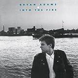 Into the Fire - Bryan Adams