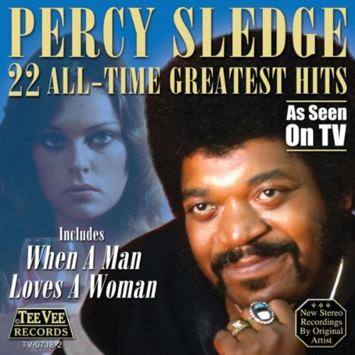 22 All Time Greatest Hits (Percy Sledge Songs)