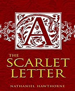 the scarlet letter by hawthorne nathaniel