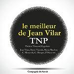 Le meilleur de Jean Vilar au TNP (Théâtre National Populaire) | William Shakespeare, Molière,Jean Giraudoux