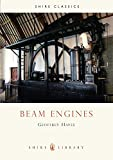 Beam Engines (Shire Library)