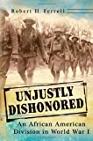 Unjustly Dishonored, Robert H. Ferrell, 0826219160