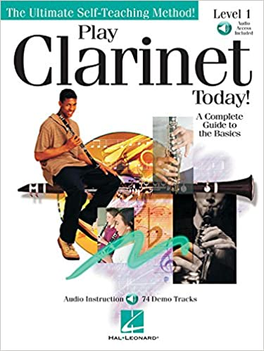 Play Clarinet Today!: Level 1 Play Today Plus Pack