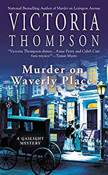 Murder on Waverly Place: A Gaslight Mystery by [Thompson, Victoria]