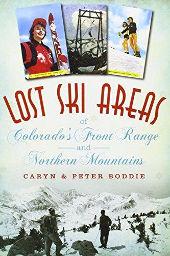 Lost Ski Areas of Colorado's Front Range and Northern (Colorado Usa Ski)
