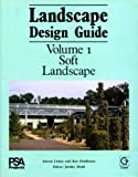img - for Landscape Design Guide Volume 1 : Soft Landscape book / textbook / text book