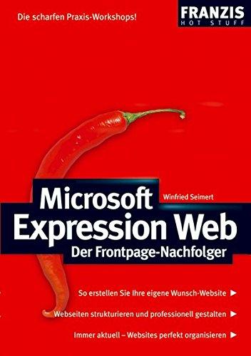 Microsoft Expression Web: Der Frontpage-Nachfolger (Hot Stuff)