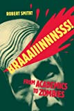 Braaaiiinnnsss!: From Academics to Zombies