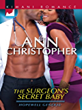 The Surgeon's Secret Baby (Hopewell General Book 2)
